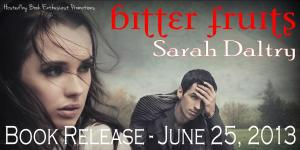 Bitter Fruits Release Day Banner.2